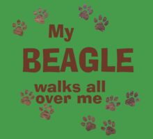 My Beagle Walks All Over Me One Piece - Short Sleeve