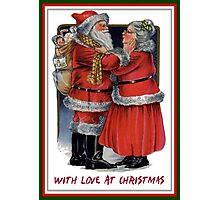 With Love At Christmas From Mr and Mrs Claus Photographic Print