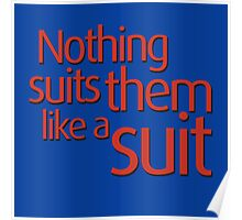 Nothing suits ... like a suit Poster