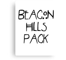Beacon Hills Pack Canvas Print