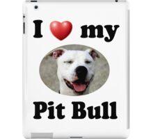 I Love My Pit Bull iPad Case/Skin