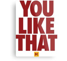 Redskins You Like That Cousins DC Football by AiReal Apparel Metal Print