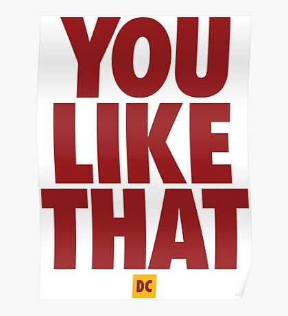 Redskins You Like That Cousins DC Football by AiReal Apparel Poster