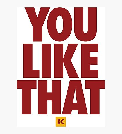 Redskins You Like That Cousins DC Football by AiReal Apparel Photographic Print