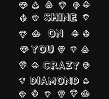 Shine Diamonds Shine Pt.II Unisex T-Shirt
