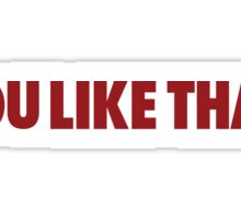 Redskins You Like That Cousins DC Football by AiReal Apparel Sticker