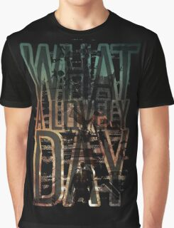 What a lovely day - Mad Max: Fury Road Graphic T-Shirt