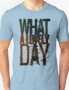What a lovely day - Mad Max: Fury Road T-Shirt