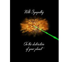 With Sympathy... Photographic Print