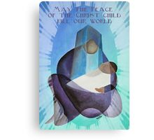 May The Peace Of The Christ Child Fill Our World Canvas Print