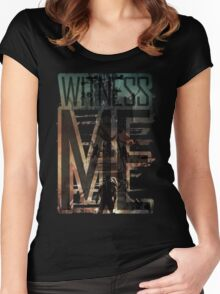 Witness me - Mad Max: Fury road Women's Fitted Scoop T-Shirt