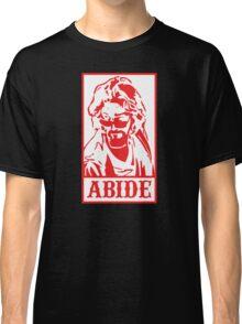 Abide, The Big Lebowski Classic T-Shirt