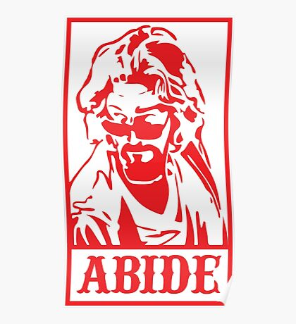 Abide, The Big Lebowski Poster
