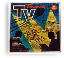 TV THEMES lp Cover, Tops Canvas Print