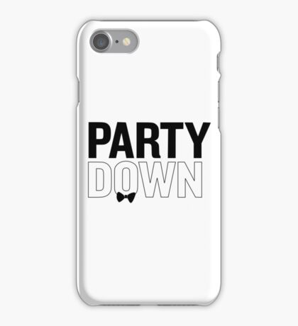 Party Down iPhone Case/Skin
