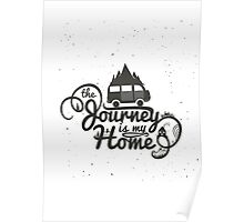 The journey is my home Poster