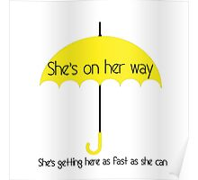 She's on her way Poster