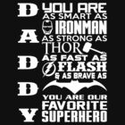 Daddy - Superhero by TeeQueen