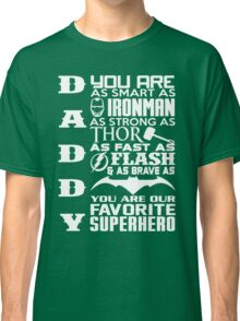 Daddy - Superhero Classic T-Shirt