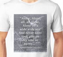 Alone Alone All All Alone - Coleridge Unisex T-Shirt