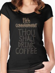 11th Commandment Women's Fitted Scoop T-Shirt