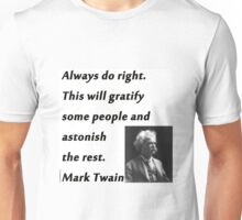 Always Do Right - Mark Twain Unisex T-Shirt