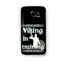 Viking In Training - Vikings, Norse Design Samsung Galaxy Case/Skin