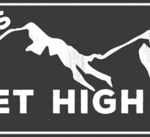 Get High Sticker