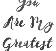 Nursery Quote You Are My Greatest Adventure Inspirational Print Adventure Art Print Calligraphy Print Tribal Art Sticker