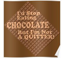 Can't Stop Eating Chocolate Poster
