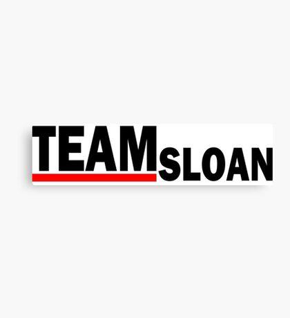 Team sloan - For Light Canvas Print