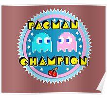 PAC MAN CHAMPION Poster