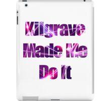 Kilgrave Made Me Do It - text white iPad Case/Skin