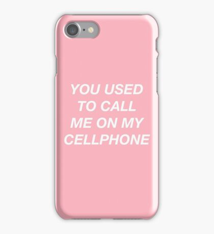 you used to call me on my cellphone bling bling bling iPhone Case/Skin