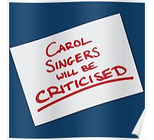 Carol Singers Will Be Criticised Poster