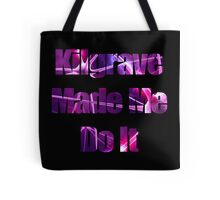 Kilgrave Made Me Do It - text black Tote Bag