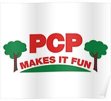 PCP Makes It Fun Leslie Knope Funny Design Poster