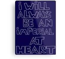I'm an Imperial Metal Print