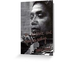 """""""I am deliberate and afraid of nothing."""" Audre Lorde Greeting Card"""