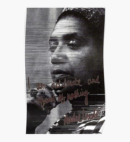 """I am deliberate and afraid of nothing."" Audre Lorde Poster"