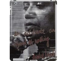 """""""I am deliberate and afraid of nothing."""" Audre Lorde iPad Case/Skin"""