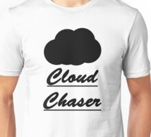 Cloud Chaser Unisex T-Shirt