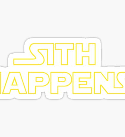 Sith Happens - Star Wars Sticker