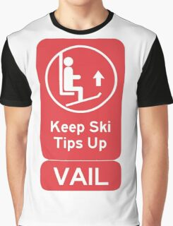 Ski Tips Up! It's time to ski! Vail! Graphic T-Shirt