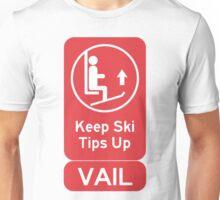 Ski Tips Up! It's time to ski! Vail! Unisex T-Shirt