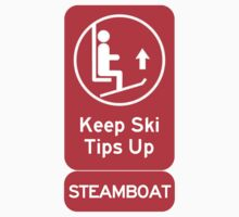 Ski Tips Up! It's time to ski! Steamboat! Kids Tee