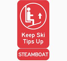 Ski Tips Up! It's time to ski! Steamboat! Unisex T-Shirt