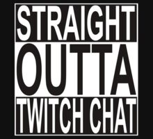 Straight Outta Twitch Chat One Piece - Short Sleeve