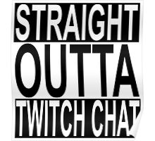 Straight Outta Twitch Chat Poster