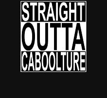 Straight Outta Caboolture Unisex T-Shirt